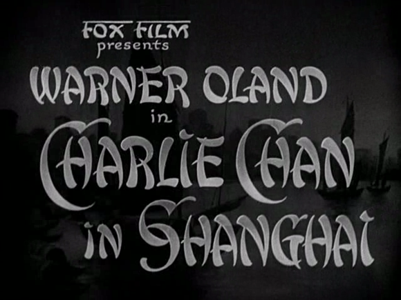 Titlecard of 'Charlie Chan in Shanghai' (Tinling 1935)