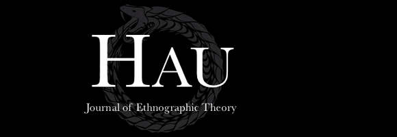 HAU: Journal of Ethnographic Theory