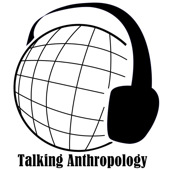 Talking Anthropology