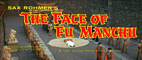 Titlecard of 'The Face of Fu Manchu' (Sharp 1965)